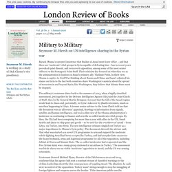 Seymour M. Hersh · Military to Military · LRB 7 January 2016