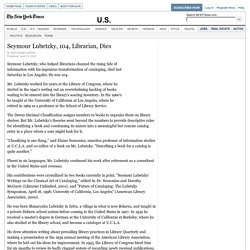 Seymour Lubetzky, 104, Librarian, Dies