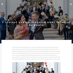 5 sfaturi pentru alegerea unui fotograf de nuntă