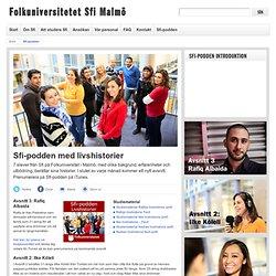 Sfi-podden med livshistorier - Sfi Malmö