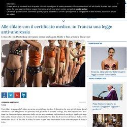 Alle sfilate con il certificato medico, in Francia una legge anti-anoressia