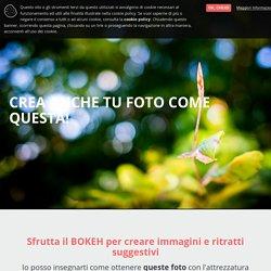 L'arte dello sfocato. Il manuale per fotografi — Tecnica Fotografica Premium