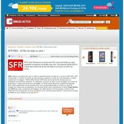 SFR RED : 20 Mo de data en plus !