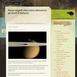Strani oggetti sfrecciano attraverso gli anelli di Saturno