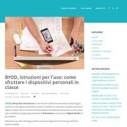 BYOD a scuola: come sfruttare i dispositivi personali in classe