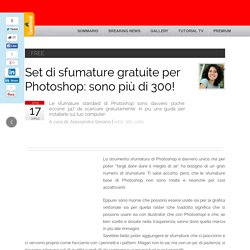 Set di sfumature gratuite per Photoshop: sono più di 300!