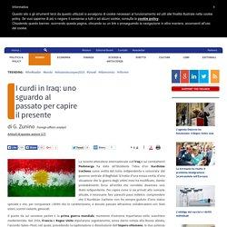 I curdi in Iraq: uno sguardo al passato per capire il presente