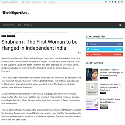 Shabnam : The First Woman to be Hanged in Independent India