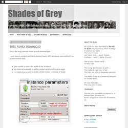 Shades of Grey: TREE FAMILY DOWNLOAD