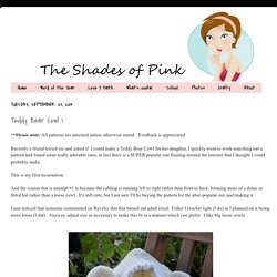 The Shades of Pink - Blog: Teddy Bear Cowl I