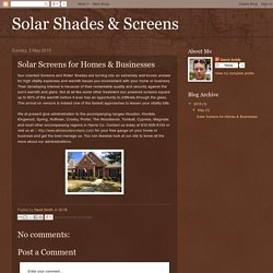 Solar Shades & Screens: Solar Screens for Homes & Businesses
