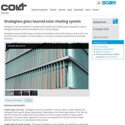 Shadoglass Solar Shading System - Colt Australia