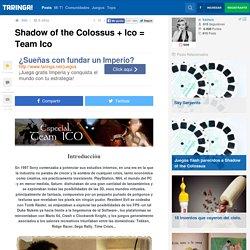 Shadow of the Colossus + Ico = Team Ico