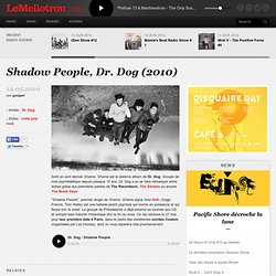 Shadow People, Dr. Dog (2010