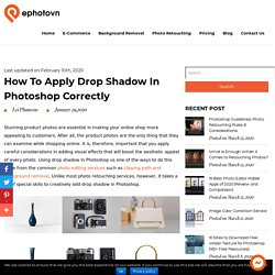 How to Apply Drop Shadow in Photoshop Correctly