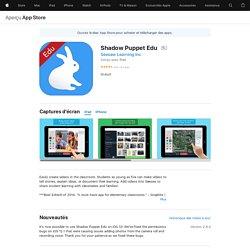 Shadow Puppet Edu dans l'App Store