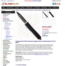 "Shadowtech D/A OTF Automatic Dagger Knife w/ Glass Breaker Tip (3.3"" Plain)"