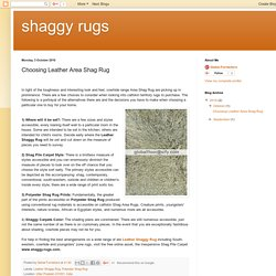 shaggy rugs: Choosing Leather Area Shag Rug