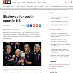 Shake-up for youth sport in NZ