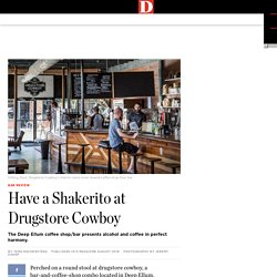Have a Shakerito at Drugstore Cowboy – D Magazine