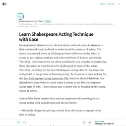 Learn Shakespeare Acting Technique with Ease – Medium