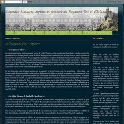Legendes, histoires, mythes et folklore du Royaume Uni et d'Irlande: Le Shakespeare's Globe - Angleterre