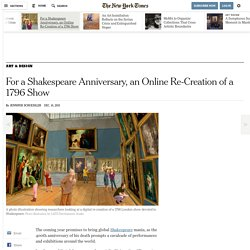 For a Shakespeare Anniversary, an Online Re-Creation of a 1796 Show