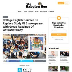 College English Courses To Replace Study Of Shakespeare With Group Readings Of 'Antiracist Baby'