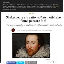Shakespeare cattolico 2 di 2
