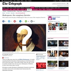 Shakespeare: the conspiracy theories - Telegraph