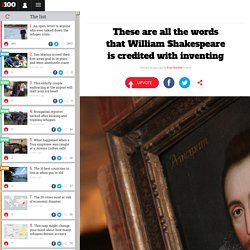 These are all the words that William Shakespeare is credited with inventing