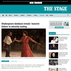 Shakespeare database reveals 'massive failure' in minority casting