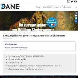 BRNE Anglais Cycle 4 : Un escape game sur William Shakespeare