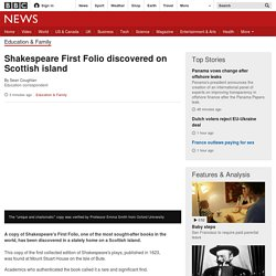 Shakespeare First Folio discovered on Scottish island
