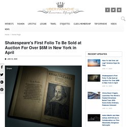 Shakespeare's First Folio To Be Sold At Auction For Over $6M