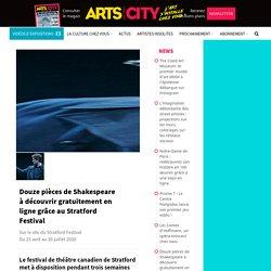 Douze pièces de Shakespeare à découvrir gratuitement en ligne grâce au Stratford Festival
