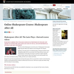 Online Shakespeare Course: Shakespeare After All with Harvard Faculty
