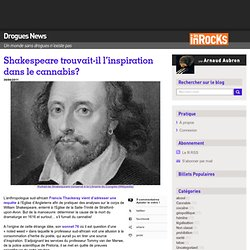Shakespeare trouvait-il l'inspiration dans le cannabis? « Drogues News