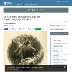 How to make Shakespeare easy for English language learners