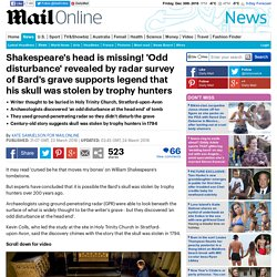 Shakespeare's grave could be missing his skull, according to radar survey