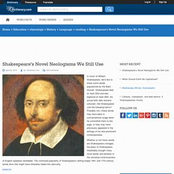 Shakespeare's Novel Neologisms We Still Use
