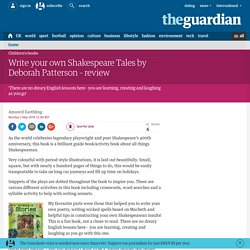 Write your own Shakespeare Tales by Deborah Patterson – review
