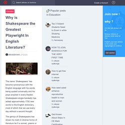 Why is Shakespeare the Greatest Playwright In English Literature?