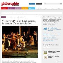 Les idées, Thomas Jolly, Shakespeare, Théâtre, Festival d'Avignon, Renaissance, Modernité, Henry VI