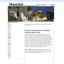 an analysis of the classic hamlet a play by william shakespeare One aspect of shakespeare's achievement in hamlet remains to be considered:  his use of language  ability to create individual idioms for most of the major  characters in the play, and some of the  of hamlet's idiom is sometimes evident  within a single speech, as examination of any one of his  of a classical epigram.