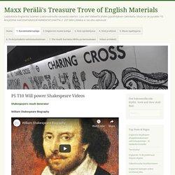 P5 T10 Will power Shakespeare Videos – Maxx Perälä's Treasure Trove of English Materials