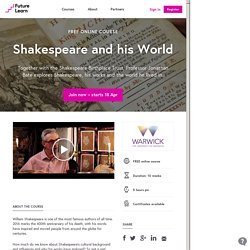 Shakespeare and his World - The University of Warwick