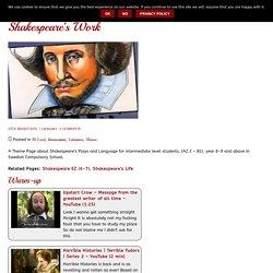 Shakespeare's Work, year 9 ⋆ WebEnglish.se