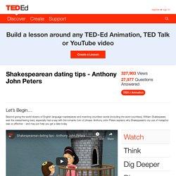 Shakespearean dating tips - Anthony John Peters