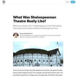 What Was Shakespearean Theatre Really Like? | Suite101.com